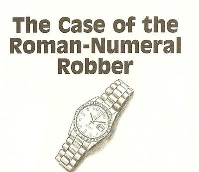 Roman Numeral Robber0001.jpg