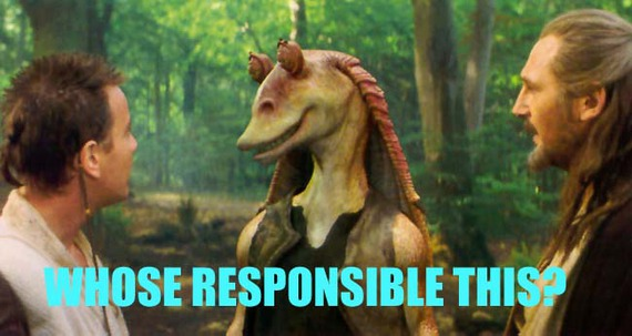 Jar Jar Whose Responsible This.jpg