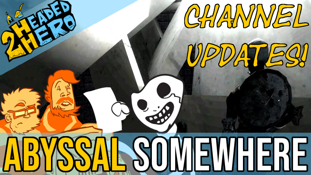2HH abyssal somewhere and ch update